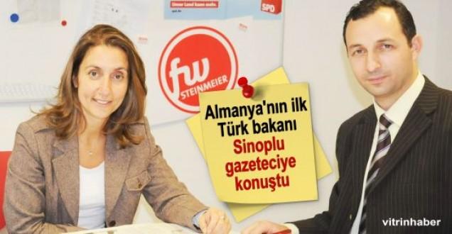Almanyanın ilk Türk bakanı Sinoplu gazeteciye konuştu