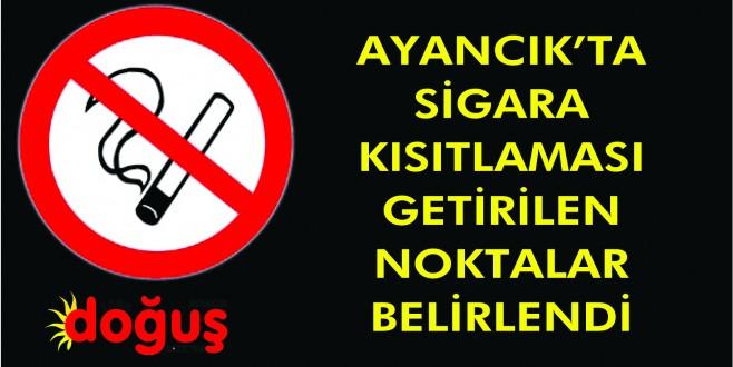 Ayancık'ta sigara kısıtlaması getirilen noktalar belirlendi