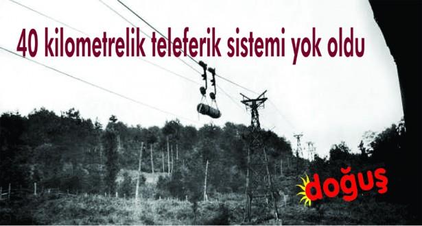 Ayancık'taki teleferik sistemi tarih oldu