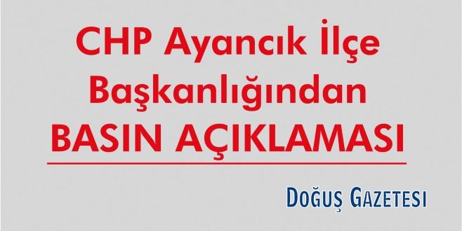 CHP Ayancık İlçe Başkanlığından Basın Açıklaması