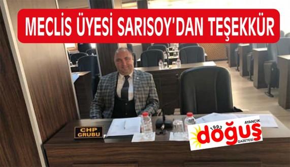 CHP İl Genel Meclis Üyesi Ozan Sarısoy  teşekkür mesajı yayımladı.