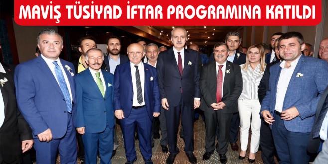 MAVİŞ TÜSİYAD İFTAR PROGRAMINA KATILDI