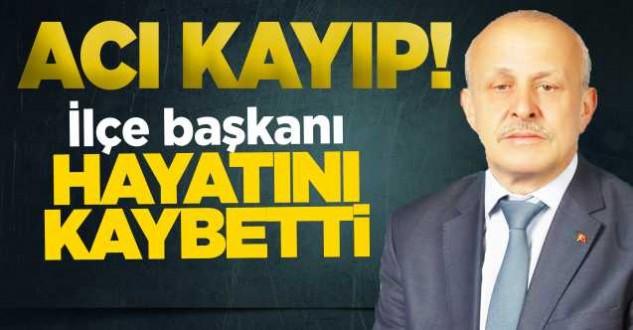MHP İlçe Başkanı Yıldırım hayatını kaybetti