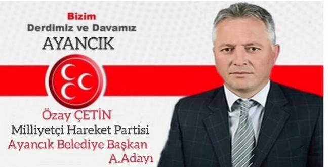 Özay Çetin, MHP'den Belediye Başkanlığı Aday Adayı Oldu