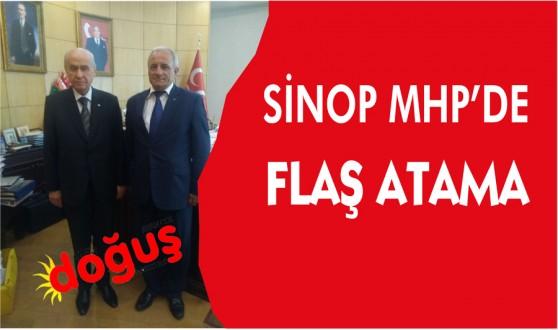 Sinop MHP'de Flaş atama