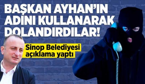 Sinop'ta başkanın adını kullanarak dolandırıcılık