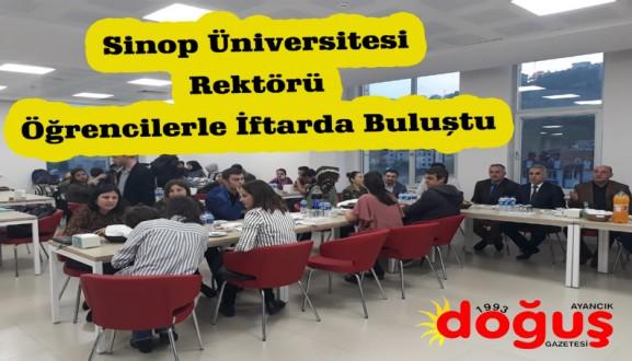 Sinop Üniversitesi Rektörü Öğrencilerle İftarda Buluştu