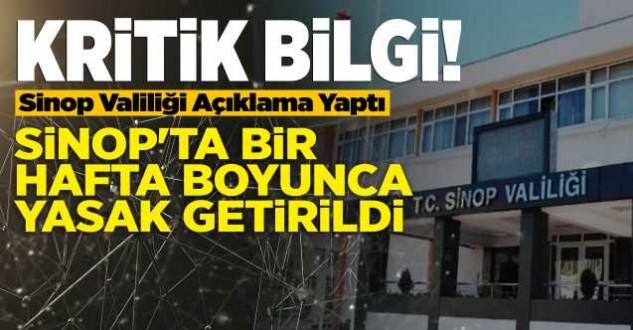 Sinop Valiliğinden flaş karar!