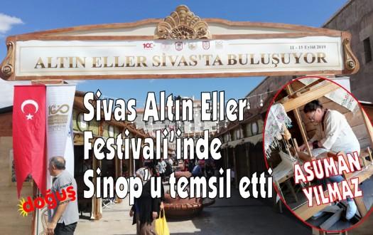 Sivas Altın Eller Festivali'nde Sinop'ta yer aldı