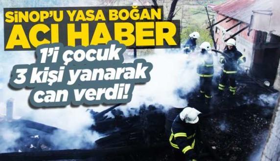Türkeli'de ev yangını: 1'i çocuk 3 ölü