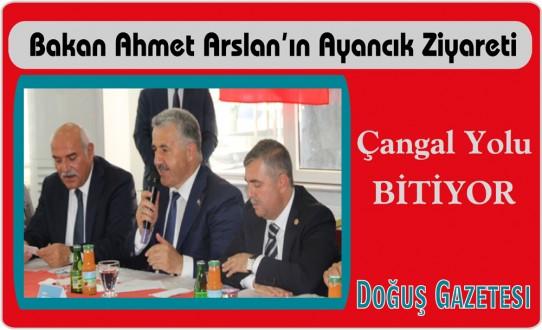 Ulaştırma, Denizcilik ve Haberleşme Bakanı Ahmet Arslan'ın Ayancık Ziyareti